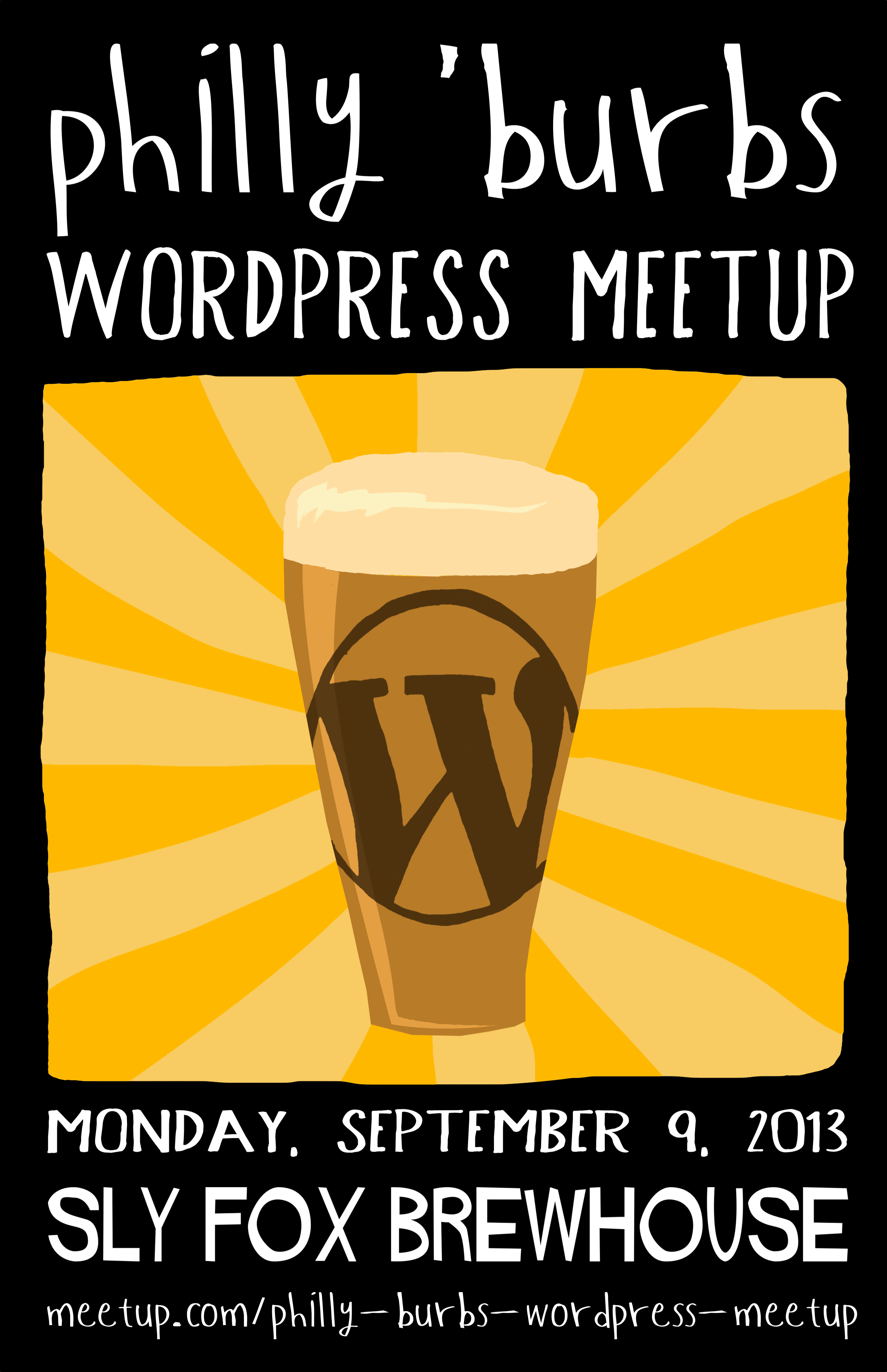 Philly 'burbs WordPress meetup, Monday, September 9, 2013, Sly Fox Brewhouse, meetup.com/philly-burbs-wordpress-meetup