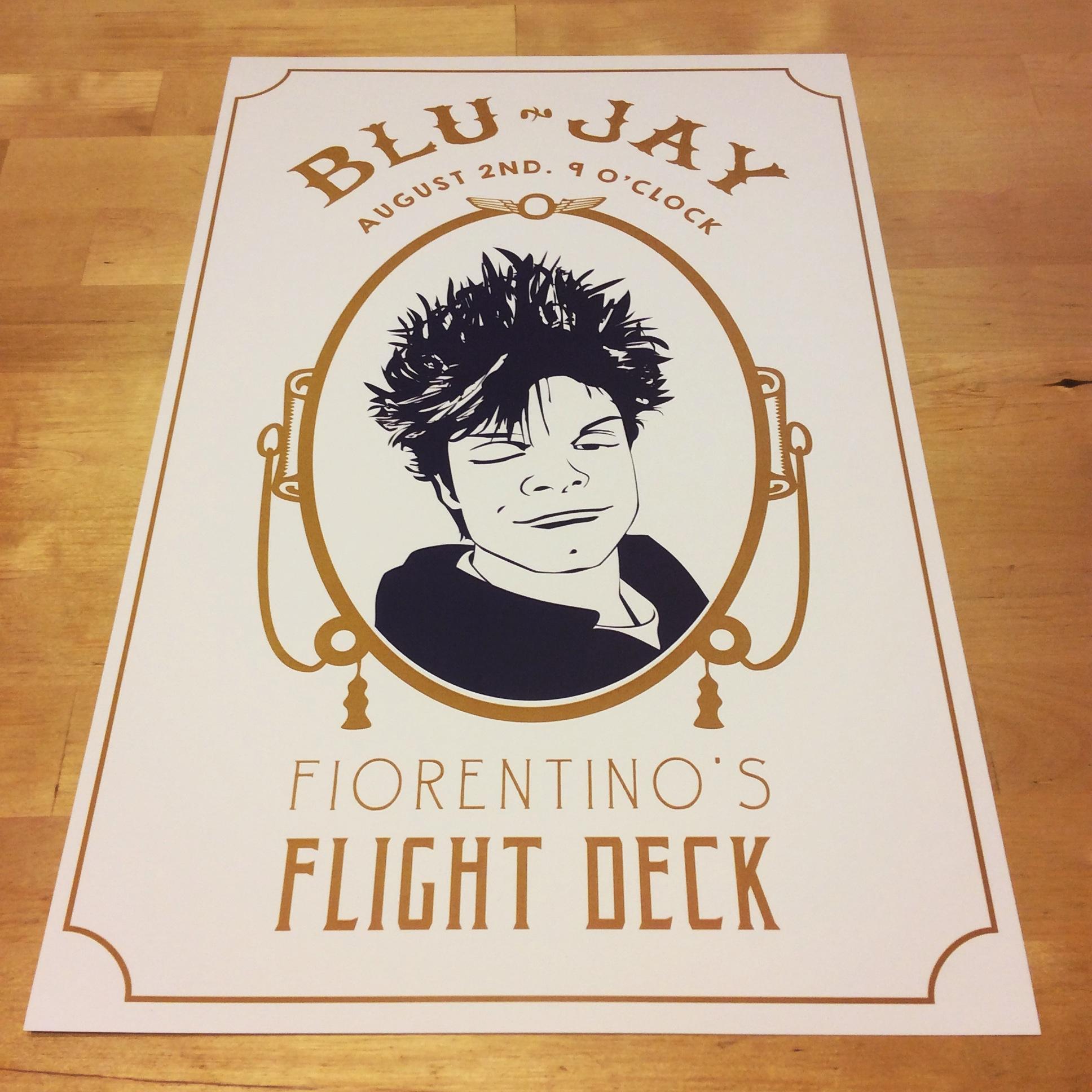 BLUJAY AUGUST 2ND 9 O'CLOCK FIORENTINO'S FLIGHT DECK