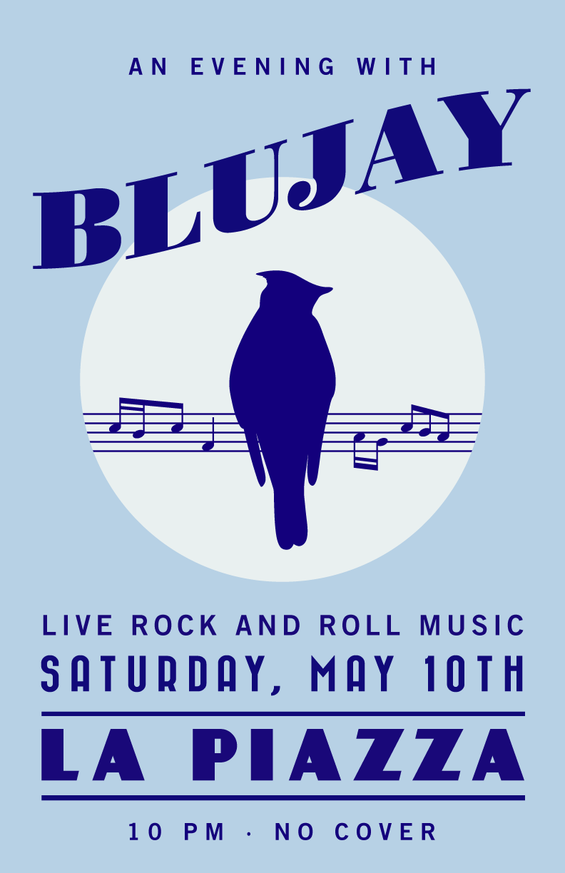 An evening with BLUJAY, live rock and roll music, Saturday, May 10th, La Piazza, 10 PM, No cover
